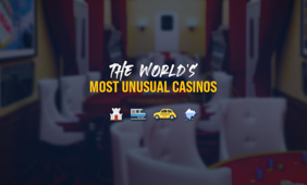 The most unusual casinos in the world