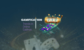 Gamification Trends in Online Casinos