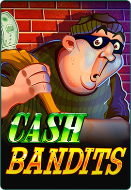 Cash Bandits game poster