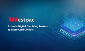 Westpac Extends Digital Gambling Feature to More Users
