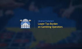 Ukraine has supported a bill to reduce taxes on gambling