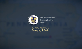 PGCB is set to hold a hearing on various Category 4 casino applications