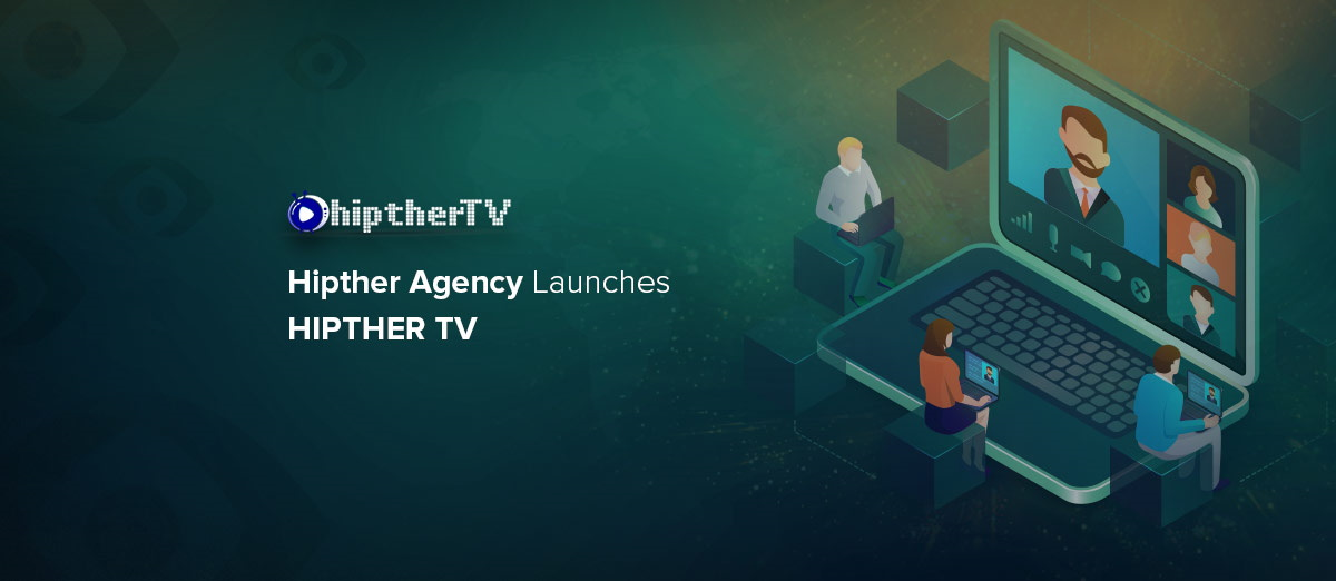Hipther Agency has launched the HIPTHER TV Platform